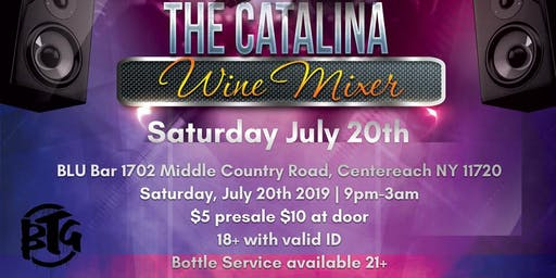 BTG PRESENTS: The Catalina Wine Mixer