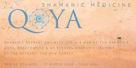 SHAMANIC MEDICINE - Spring Equinox with Qoya and Shamanic Fire Ceremony tickets