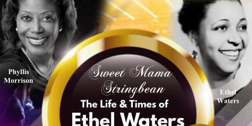The Life & Times of Ethel Waters