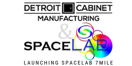 Collaboration Celebration: Detroit Cabinet Manufacturing + SpaceLab Detroit tickets