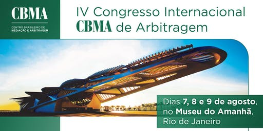 IV Congresso Internacional CBMA de Arbitragem
