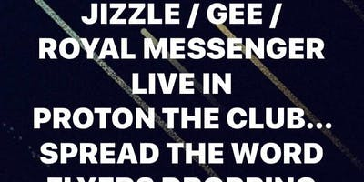 JIZZLE // GEE // ROYAL MESSENGER LIVE @ STUTTGART PROTON The CLUB