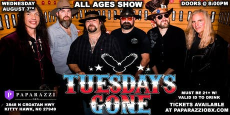 Lynyrd Skynyrd Tribute: Tuesday's Gone! LIVE at Paparazzi OBX!! tickets