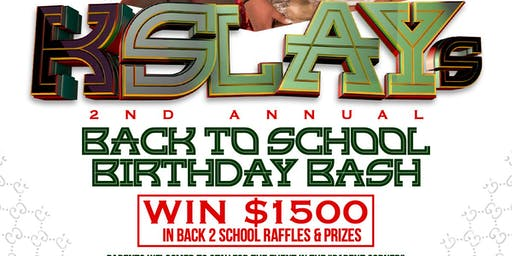 K-Slay 2nd Annual Back to School Bash