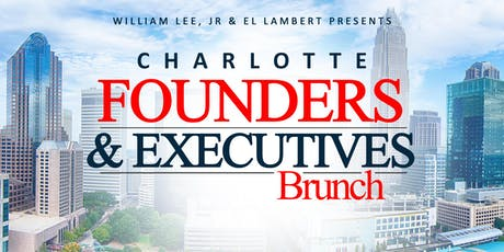 Charlotte Founders and Executives Brunch tickets