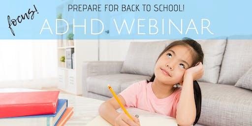Webinar: ADHD-Prepare for Back to School