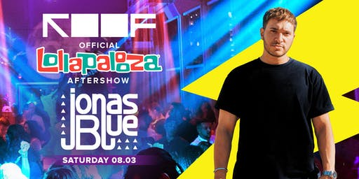 Lollapalooza After Party on ROOF (21+ Event)