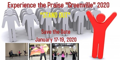 """Experience the Praise """"Greenville"""" 2020 """"STAND OUT"""""""