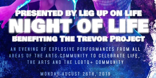 NIGHT OF LIFE benefiting The Trevor Project (21+)
