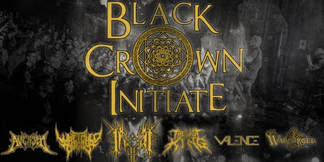 Black Crown Initiate, Inferi, Warforged, The Last King & Wretched Tongues tickets