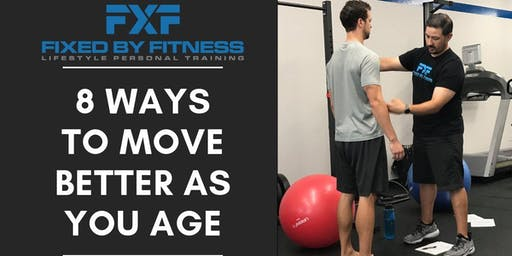 8 Ways To Move Better As You Age