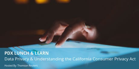 PDX Lunch & Learn: Data Privacy & Understanding the CCPA (California Consumer Privacy Act) tickets