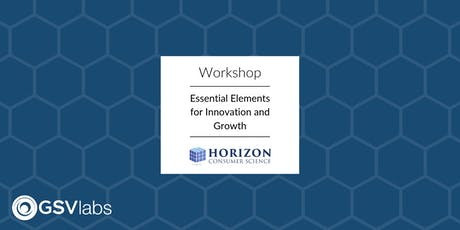 GSVlabs Workshop: Essential Elements for Innovation and Growth tickets