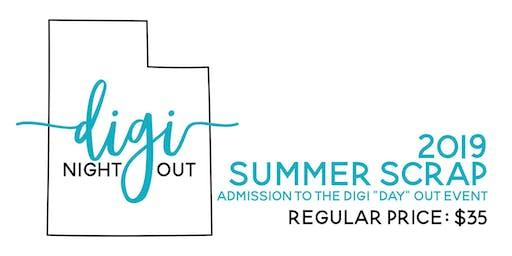 """Digi """"Day"""" Out - Summer Scrap 2019 Regular Admission"""