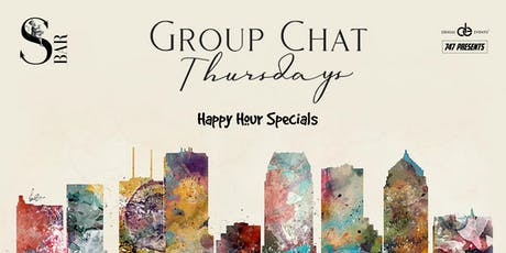Group Chat Thursdays tickets