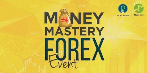 MONEY MASTERY FOREX EVENT