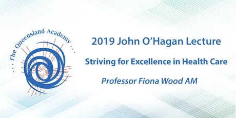 "John O'Hagan Lecture - ""Striving for Excellence in Health Care"" tickets"