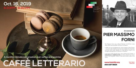 Caffè Letterario Speaker Series presents Prof. Pier Massimo Forni (In Memoriam) tickets