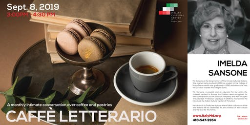 Caffè Letterario Speaker Series presents Ms. Imelda Sansone