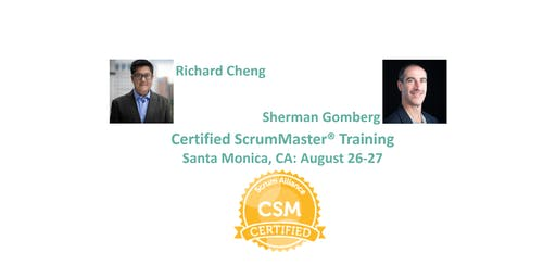 Certified ScrumMaster® Training | Santa Monica | August 2019