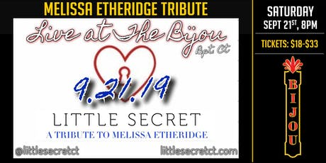 Little Secret - Tribute to Melissa Etheridge tickets