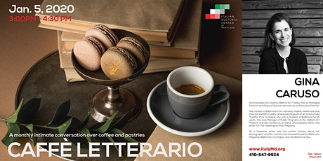 Caffè Letterario Speaker Series presents Gina Caruso tickets