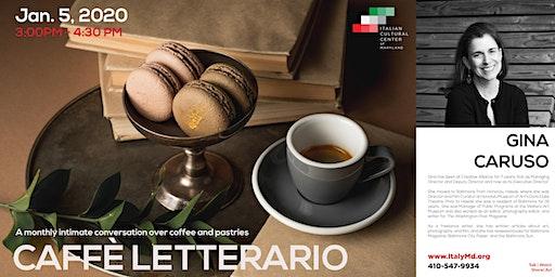 Caffè Letterario Speaker Series presents Gina Caruso
