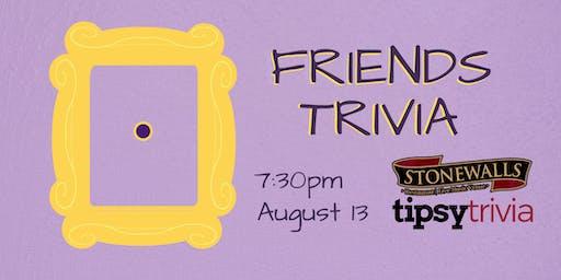 Friends Trivia - Aug 13, 7:30pm- Stonewalls Hamilton