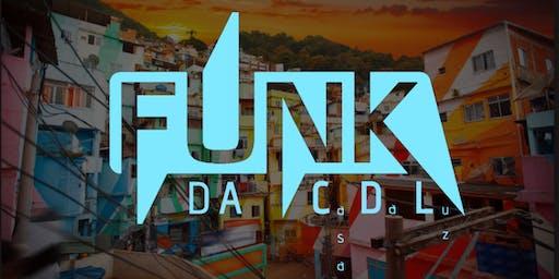 FUNK da C.D.L.| Inauguração