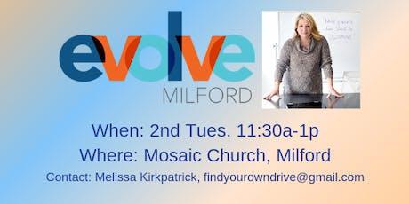 Evolve Milford tickets