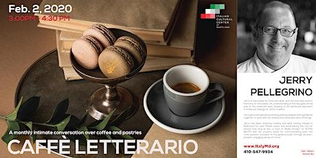 Caffè Letterario Speaker Series presents Jerry Pellegrino tickets