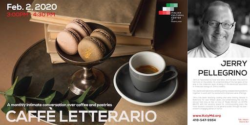 Caffè Letterario Speaker Series presents Jerry Pellegrino