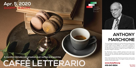 Caffè Letterario Speaker Series presents Anthony Marchione tickets