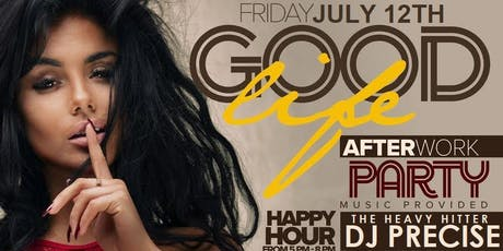 Good Life After Work Fridays at Jimmy's w/ DJ Precise  tickets