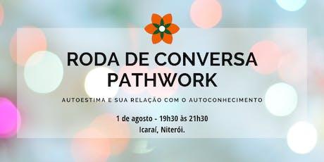Roda de Conversa Pathwork ingressos