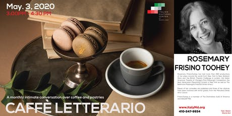 Caffè Letterario Speaker Series presents Rosemary Frisino Toohey tickets