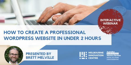 (Webinar) How to Create a Professional WordPress Website in under 2 Hours tickets