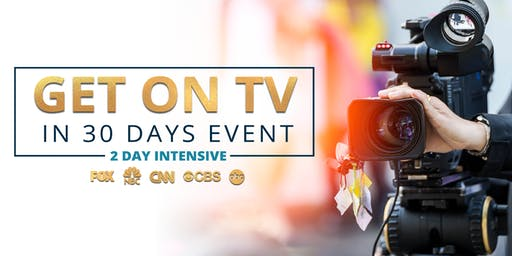 Get On TV In 30 Days Event by Jackie Kotei