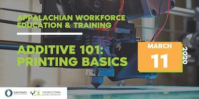AWET: Additive 101 - Printing Basics