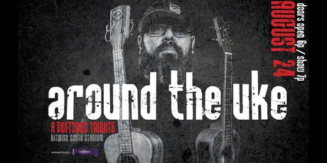 Pulse Music: Around the Uke - A Deftones Tribute tickets