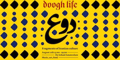 Doogh Life: fragments of Iranian culture tickets
