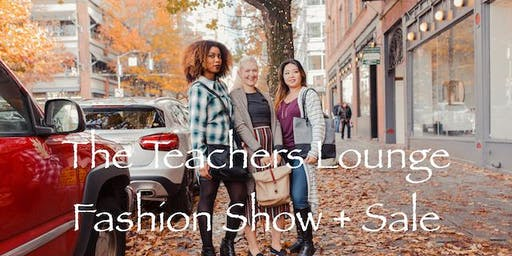 The Teachers Lounge Fashion Event and Sale