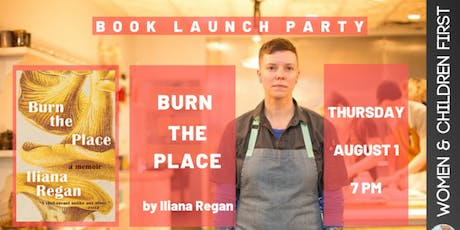 Book Launch: BURN THE PLACE by Iliana Regan tickets