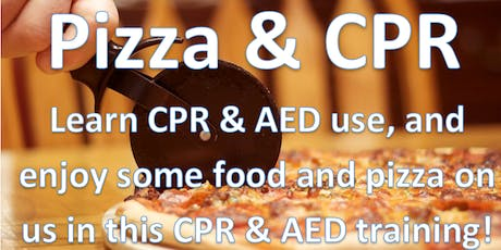 CPR/AED (& Pizza) tickets