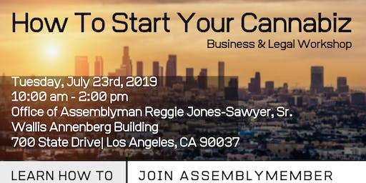 HOW TO START YOUR CANNABIZ - Business and Legal Workshop