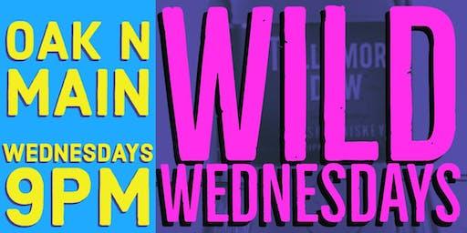 Wild Wednesdays at Oak N Main!