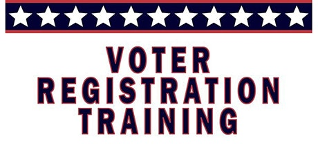 Voter Registration Training - 2nd Thursdays of the Month tickets