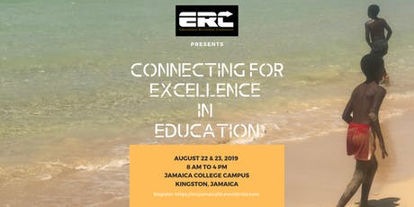 Educational Revolution Conference Jamaica (ERC19) tickets