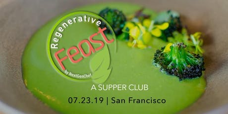 NextGenChef's Regenerative Feast tickets