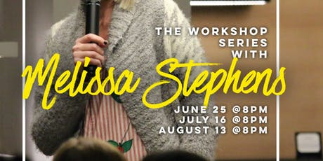 The Workshop Series with Melissa Stephens tickets
